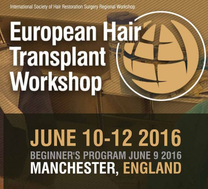 Beginner's luck, European Hair Transplant Workshop